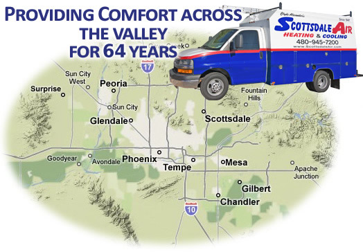 Providing comfort across the valley for 62 years. Servicing Scottsdale, Paradise Valley, Arcadia, Tempe, Mesa, Phoenix, Glendale, Chandler, Gilbert, Ahwahtukee, Carefree, Cave Creek, Apache Junction, Peoria, Sun City, Sun City West, Surprise, Avondale, Gold Canyon, and Queen Creek.