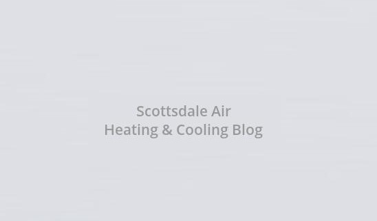 scottsdale-air-heating-and-cooling-blog-image""