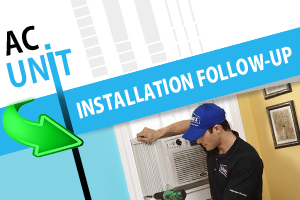 AC unit installation follow-up