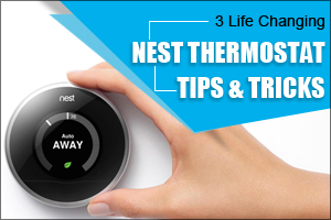 Nest Thermostat tips and tricks