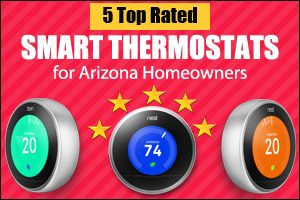 5 Top Rated Smart Thermostats for Arizona Homeowners